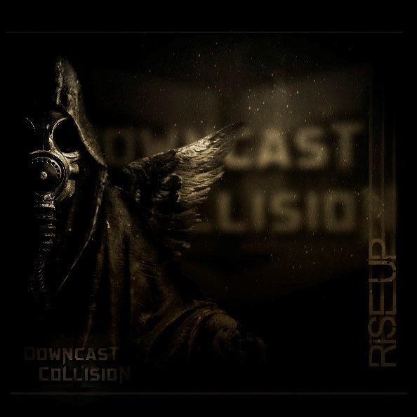 CD – Downcast Collision – Rise Up